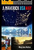 A Maverick USA Way