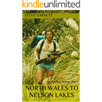 North Wales to Nelson Lakes: A hunting Journey Part 1