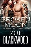 Broken Moon (The Desert Pleasures Series)