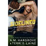 Sidelined (The Wilde Players Dirty Romances Book 1)