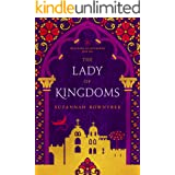 The Lady of Kingdoms (Watchers of Outremer Book 2)