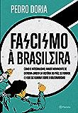 Fascismo à brasileira: Como o integralismo, maior movimento de extrema-direita da história do país, se formou e o que…