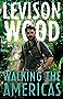 Walking the Americas (English Edition)