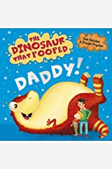 The Dinosaur That Pooped Daddy! Board book