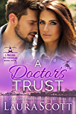 A Doctor's Trust: A Sweet and Emotional Medical Romance (Lifeline Air Rescue Book 4)