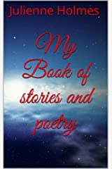 My Book of stories and poetry Kindle Edition