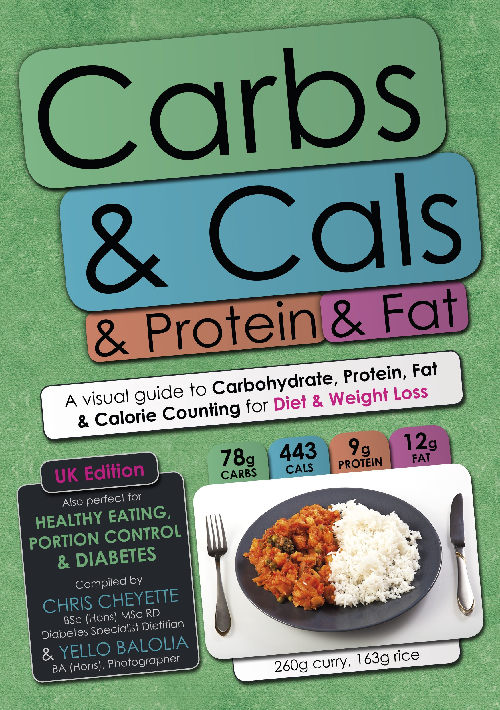 Buy carbs cals protein fat a visual guide to carbohydrate buy carbs cals protein fat a visual guide to carbohydrate protein fat calorie counting for diet weight loss book online at low prices in india ccuart Images