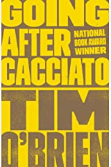 Going After Cacciato: A Novel Kindle Edition