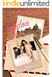 London Loves: Love's Great Adventure Series Book 3: Love's Great Adventure Series Book 3