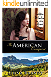 The American Conquest: Christian Western Historical (Window to the Heart Saga Trilogy Book 3) (English Edition)
