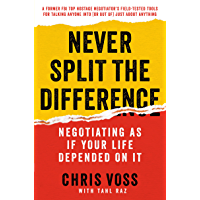 Never Split the Difference: Negotiating As If Your
