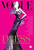 Dress: An Anthology Celebrating Clothes and Style