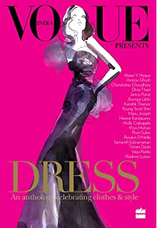 Dress An Anthology Celebrating Clothes And Style