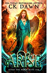 Arise (After the Reign Book 1) Kindle Edition