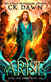 Arise (After the Reign Book 1)