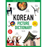 Korean Picture Dictionary: Learn 1,500 Korean Words and Phrases - Ideal for TOPIK Exam Prep [Includes Online Audio]