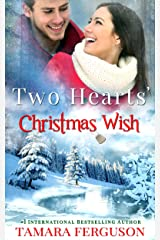 TWO HEARTS' CHRISTMAS WISH (Two Hearts Wounded Warrior Romance Book 4) Kindle Edition