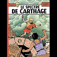 Alix (Tome 13) - Le Spectre de Carthage (French Edition)
