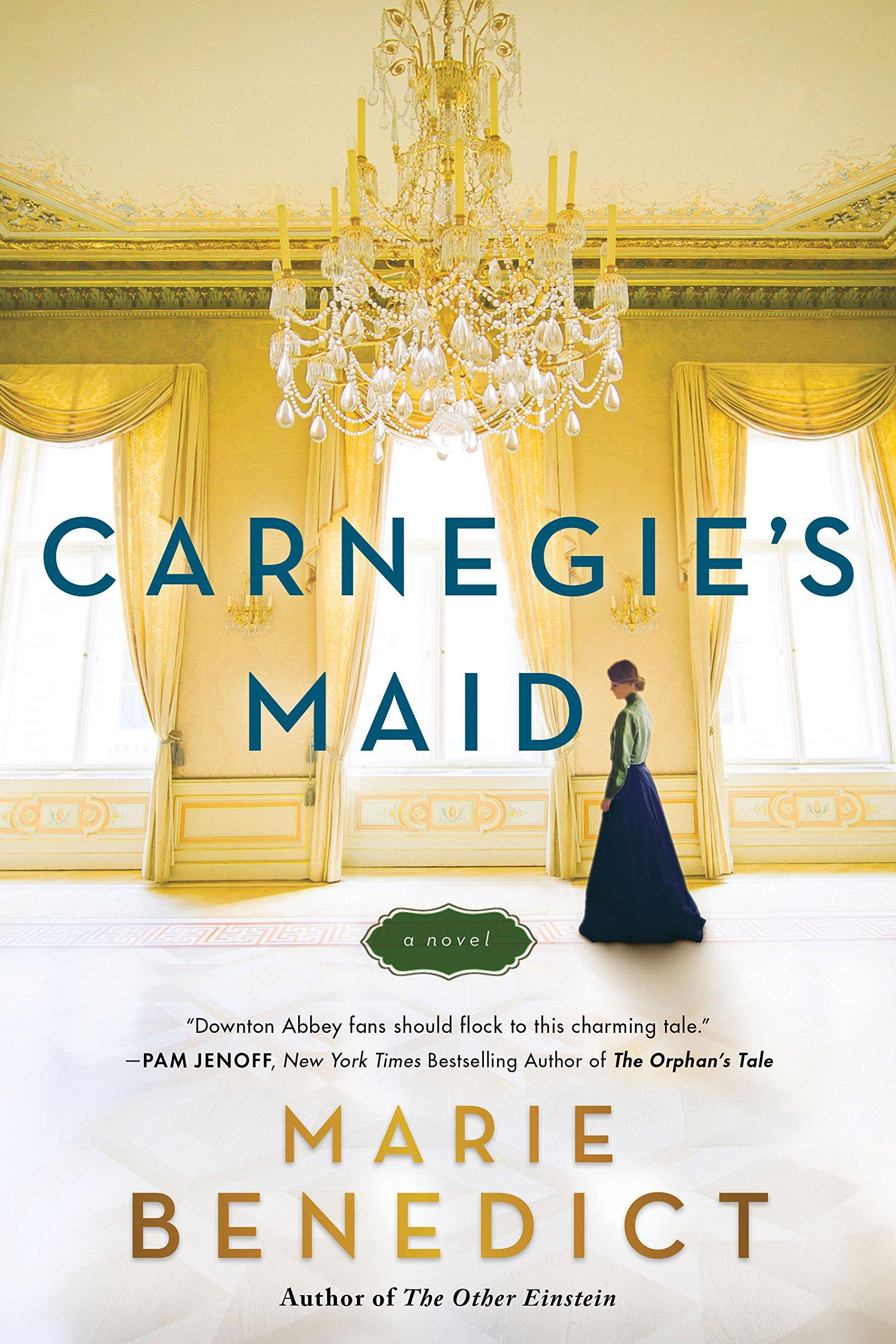 Amazon.com: Carnegie's Maid: A Novel (9781492646617): Benedict ...