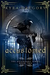 Accustomed (Ascendant Book 2)