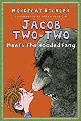 Jacob Two-Two Meets the Hooded Fang Hardcover