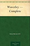 Waverley — Complete (English Edition)