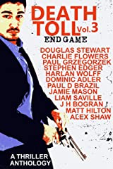 Death Toll 3: End Game Kindle Edition