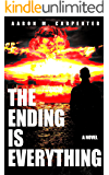 The Ending is Everything (English Edition)