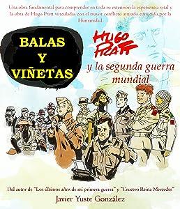 BALAS Y VIÑETAS: Hugo Pratt y la segunda guerra mundial (Spanish Edition)