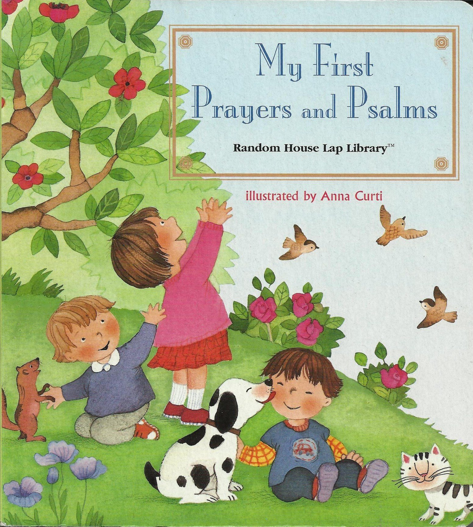 my first prayers and psalms lap library random house anna curti