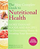 The New Complete Guide to Nutritional Health