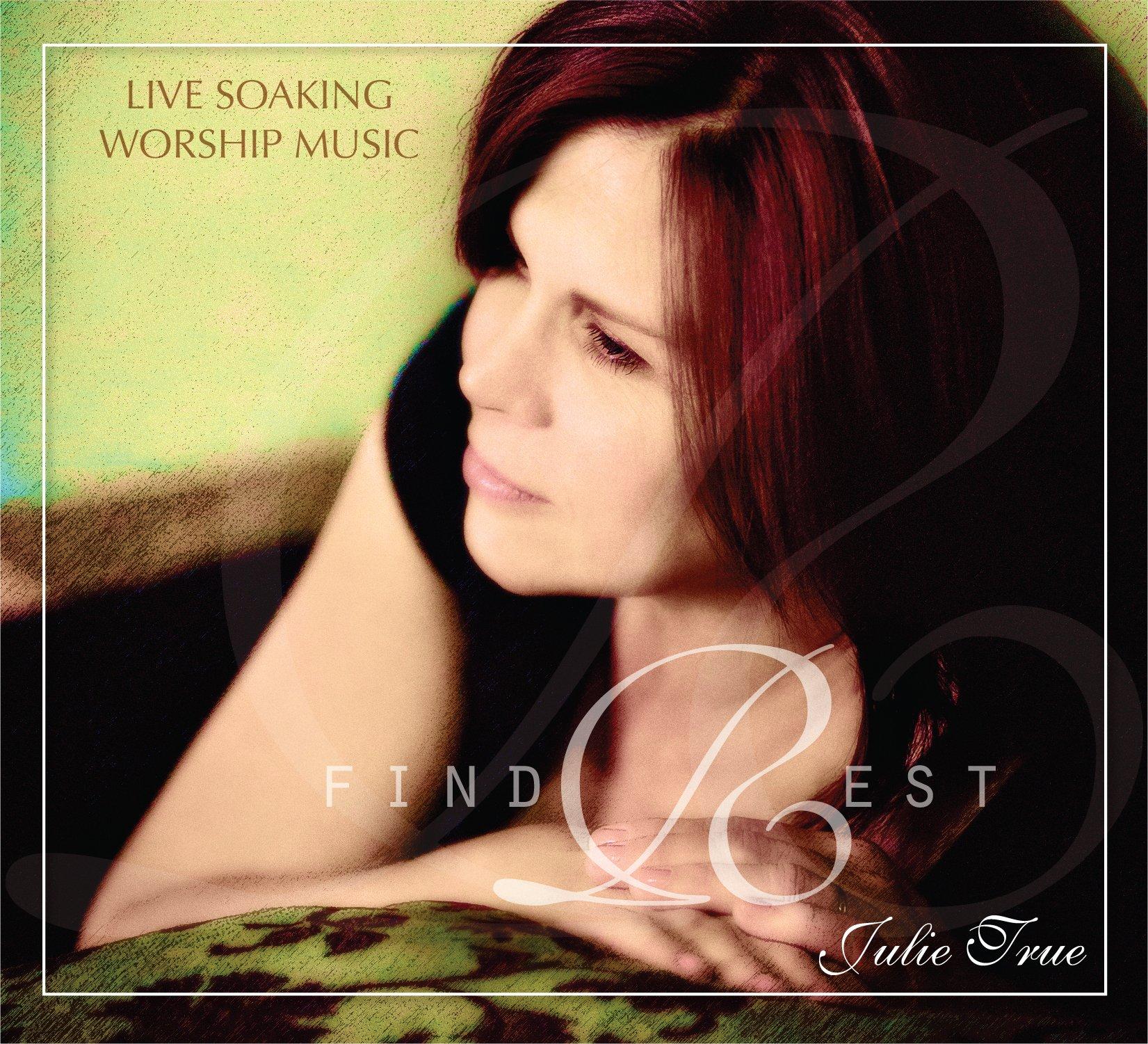 Find Rest - Live Soaking Worship Music