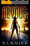 Devour (Death & Decay Book 2)