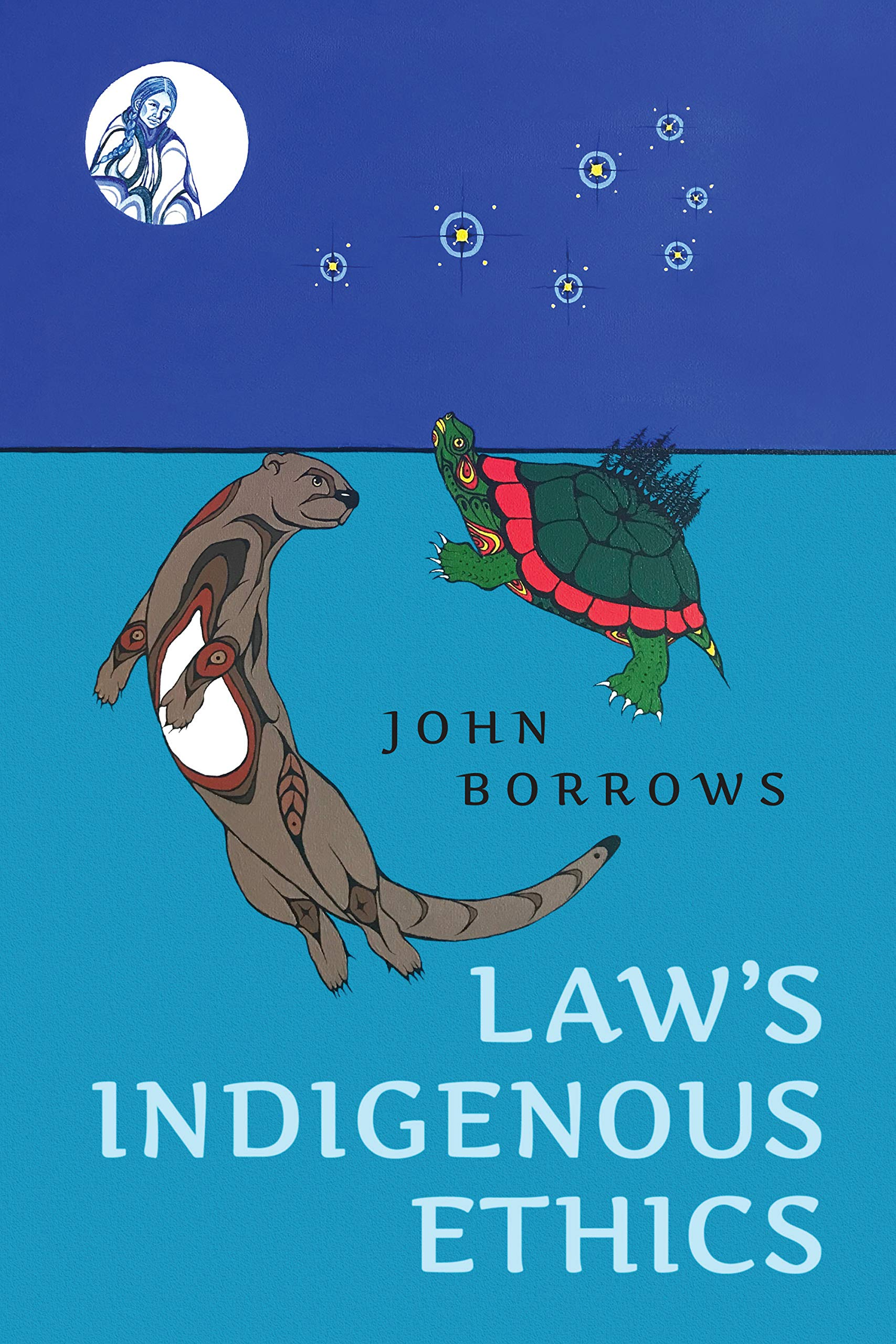 Laws Indigenous Ethics by John Borrows