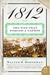 1812: The War of 1812 Kindle Edition