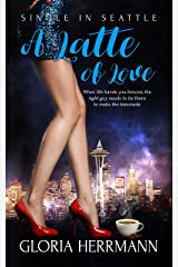 A Latte of Love (Single in Seattle Book 3) Kindle Edition