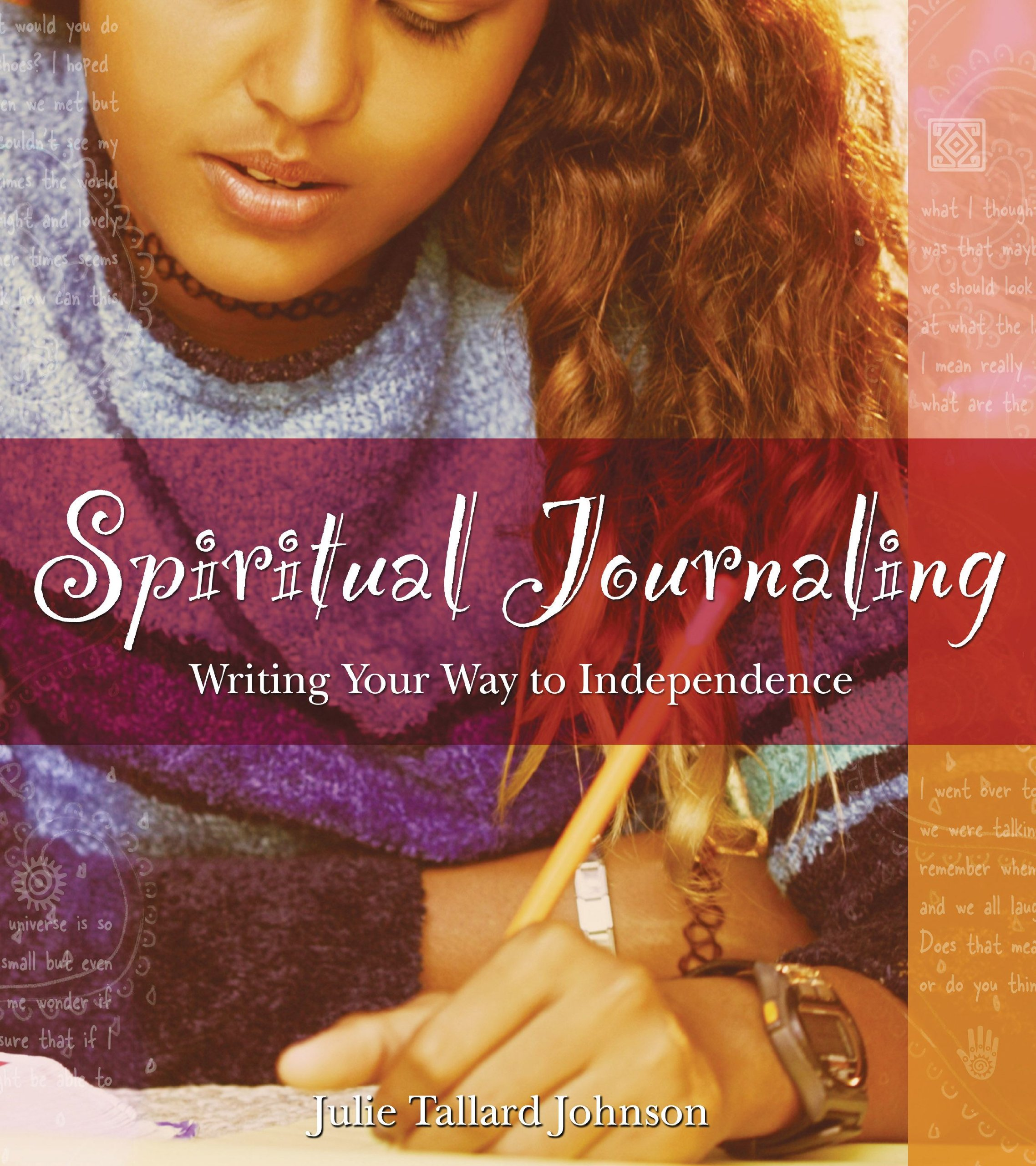 Download Spiritual Journaling: Writing Your Way to Independence pdf epub