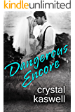 Dangerous Encore (Dangerous Noise Book 5)