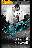 Dangerous Encore (Dangerous Noise Book 5)