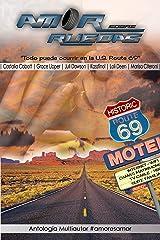 Amor sobre ruedas: Antología Multiautor (Spanish Edition) Kindle Edition