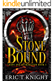 Stone Bound (Chaos and Retribution Book 1)