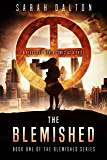 The Blemished (Blemished Series Book 1)