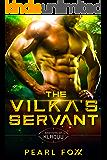 The Vilka's Servant: Scifi Alien Romance (Shifters of Kladuu Book 1)