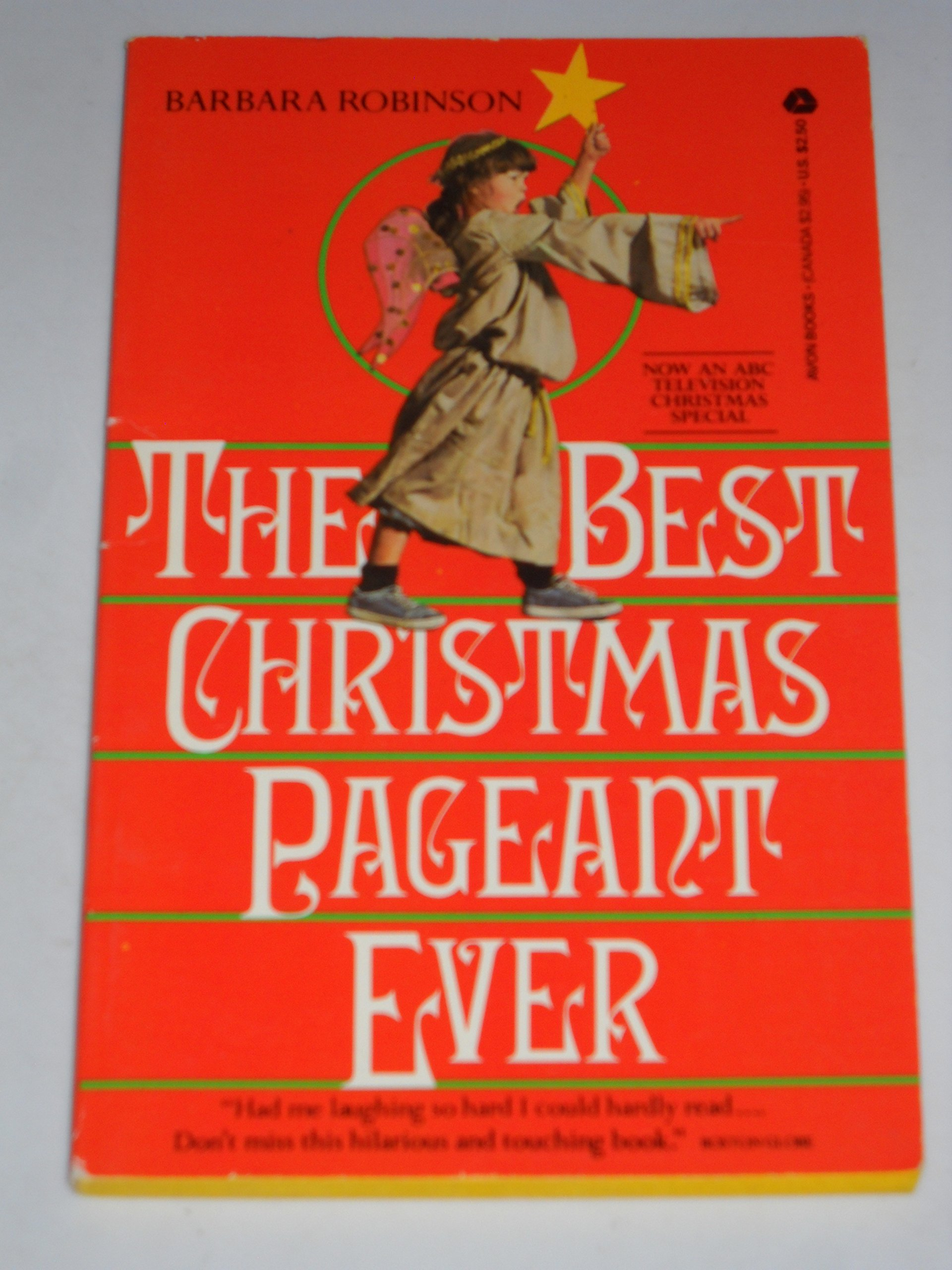 the best christmas pageant ever barbara robinson 9780380480661 amazoncom books - The Best Christmas Pageant Ever Book