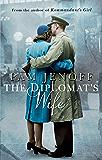 The Diplomat's Wife (Kommandant's Girl Book 2)