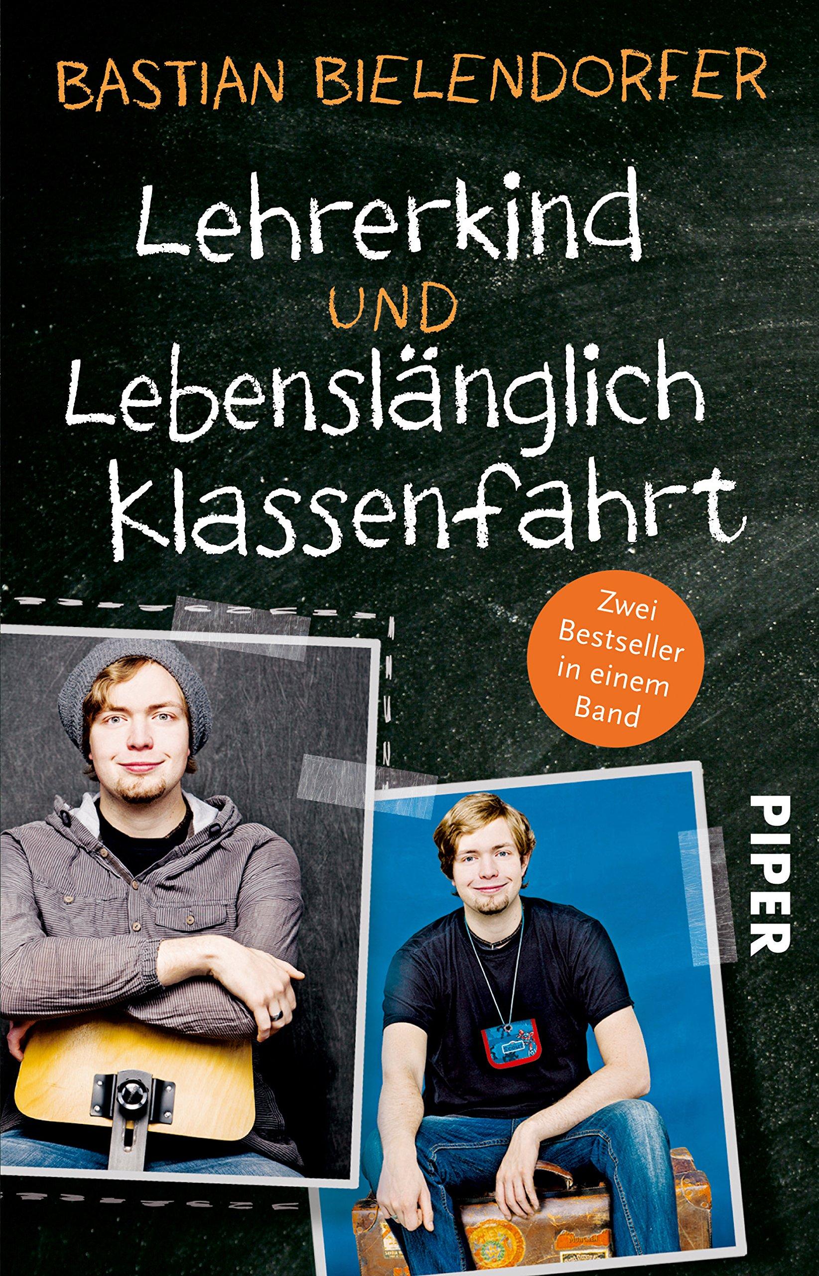 Lehrerkind/Lebenslänglich Klassenfahrt: Zwei Bestseller in einem Band