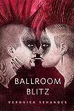 Ballroom Blitz: A Tor.Com Original