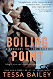 Boiling Point (Crossing the Line Book 3)