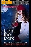 Light the Dark: A Carolina Moon Christmas Novella