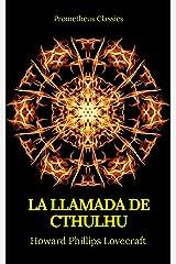 La Llamada de Cthulhu (Prometheus Classics) Edición Kindle